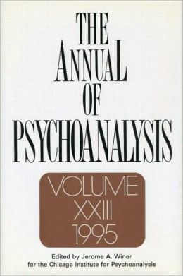 The Annual of Psychoanalysis, V. 23