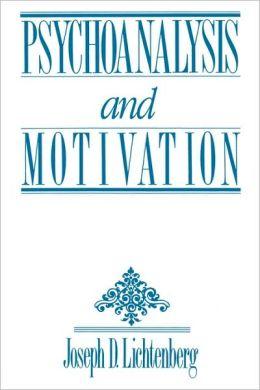 Psychoanalysis and Motivation