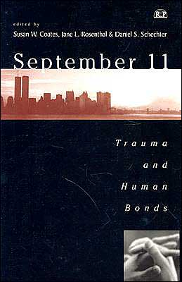 September 11: Trauma and Human Bonds (Relational Perspectives)
