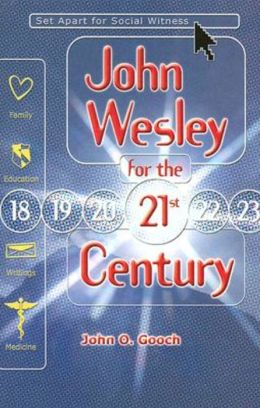 John Wesley for the Twenty-First Century: Set Apart for Social Witness
