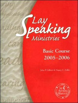 Lay Speaking Ministries: Basic Course