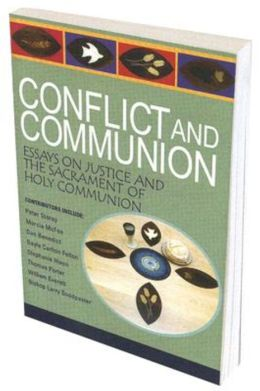 Conflict and Communion: Reconciliation and Restorative Justice at Christ's Table