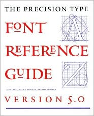 The Precision Type Catalog: The Complete Font Software Resource for Electronic Publishing, Version 5.0