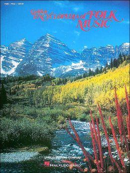 The Golden Encyclopedia of Folk Music: (Sheet Music)