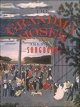 The Grandma Moses American Songbook