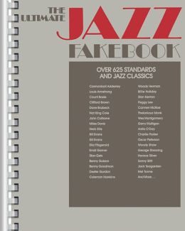 The Ultimate Jazz Fake Book - over 625 Standards & Jazz Classics: (Sheet Music)