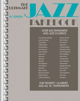 Ultimate Jazz Fake Book: B Flat instruments