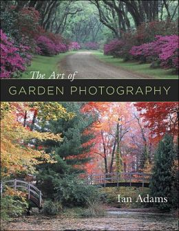 The Art of Garden Photography
