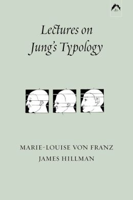 Lectures on Jung's Typology