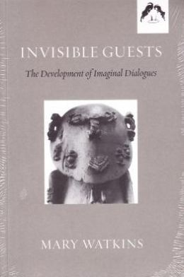Invisible Guests: The Development of Imaginal Dialogues
