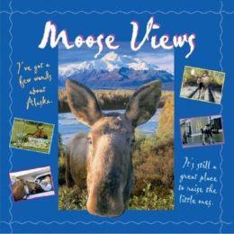 Moose Views