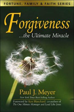 Forgiveness...the Ultimate Miracle