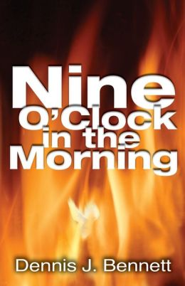 Nine O'Clock in the Morning: An Episcopal Priest Discovers the Holy Spirit