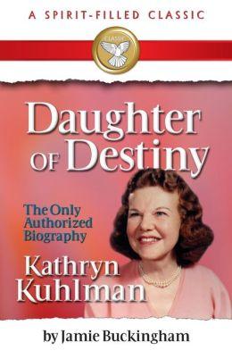 Daughter of Destiny: Commemorative Edition