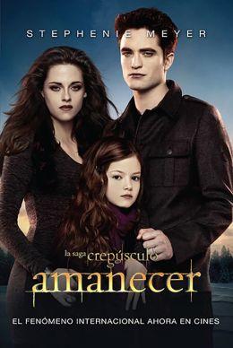 Amanecer (Breaking Dawn)