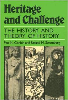 Heritage and Challenge: The History and Theory of History