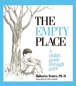 Empty Place: A Child's Guide Through Grief