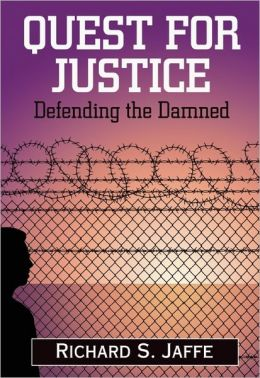Quest for Justice: Defending the Damned