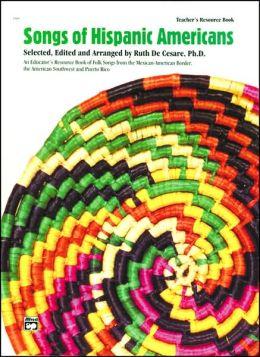 Songs of Hispanic Americans: Teacher's Book (Spanish, English Language Edition)