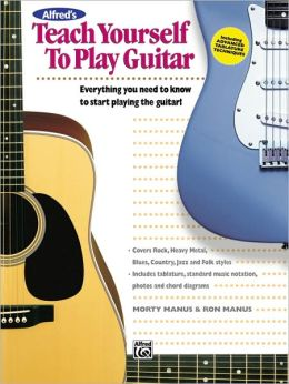 Alfred's Teach Yourself to Play Guitar: Book & Enhanced CD