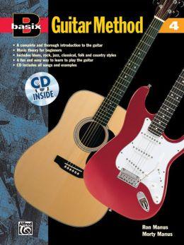 Basix Guitar Method, Bk 4: Book & CD