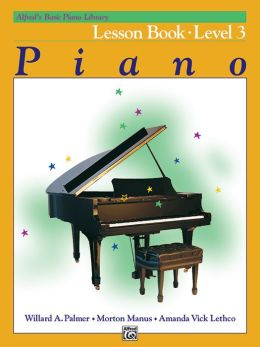 Alfred's Basic Piano Course Lesson Book, Bk. 3: Lesson Book