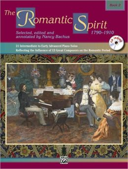 The Romantic Spirit, Bk 2: Book & CD