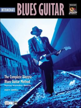 Complete Blues Guitar Method: Intermediate Blues Guitar, Book & CD