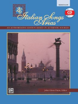26 Italian Songs and Arias: Medium Low Voice, Book & CD