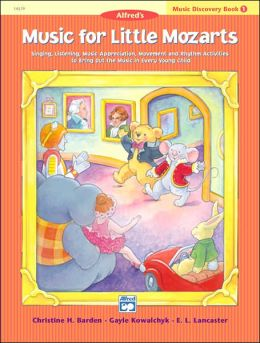 Music for Little Mozarts Music Discovery Book, Bk 1
