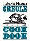 Lafcadio Hearn's Creole Cookbook