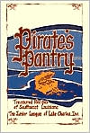Pirate's Pantry: Treasured Recipes of Southwest Louisiana