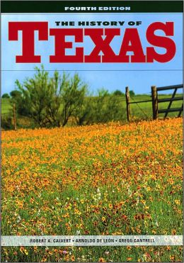 The History of Texas, 4th Edition