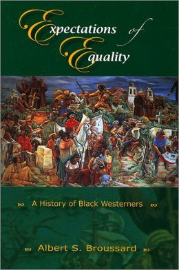 Expectations of Equality: A History of Black Westerners