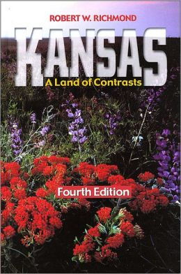 Kansas: A Land of Contrasts, 4th Edition