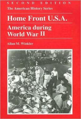 Home Front U.S.a : America during World War II