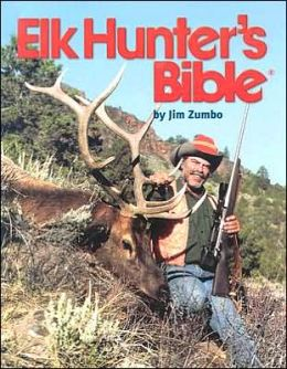 Elk Hunter's Bible