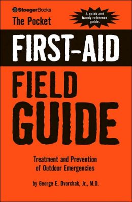 Pocket First Aid Field Guide Treatment & Prevention
