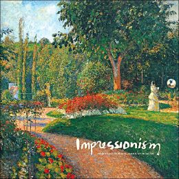 Impressionism: Selections from Five American Museums