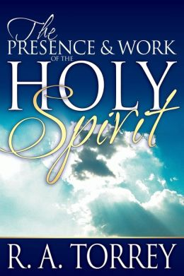 The Presence and Work of the Holy Spirit