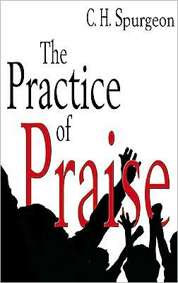 The Practice of Praise