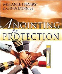 Anointing for Protection: With Oil