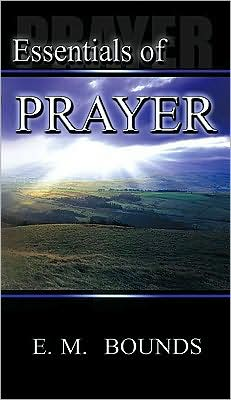 Essentials of Prayer