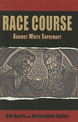 Race Course: Against White Supremacy