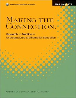 Making the Connection: Research and Teaching in Undergraduate Mathematics