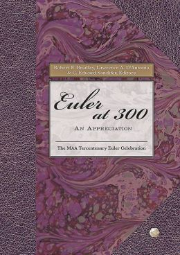 Euler At 300: An Appreciation