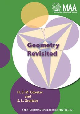 Geometry Revisited ( New Mathematical Library Series , # 19)