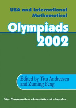 USA and International Mathematical Olympiads 2002