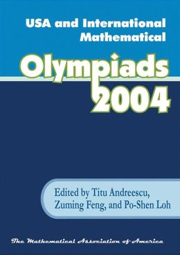 USA and International Mathematical Olympiads 2004