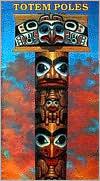 Totem Poles: Haida Coloring Book